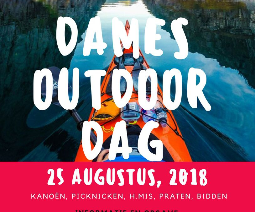 Dames Outdoor Dag – 25 Augustus 2018